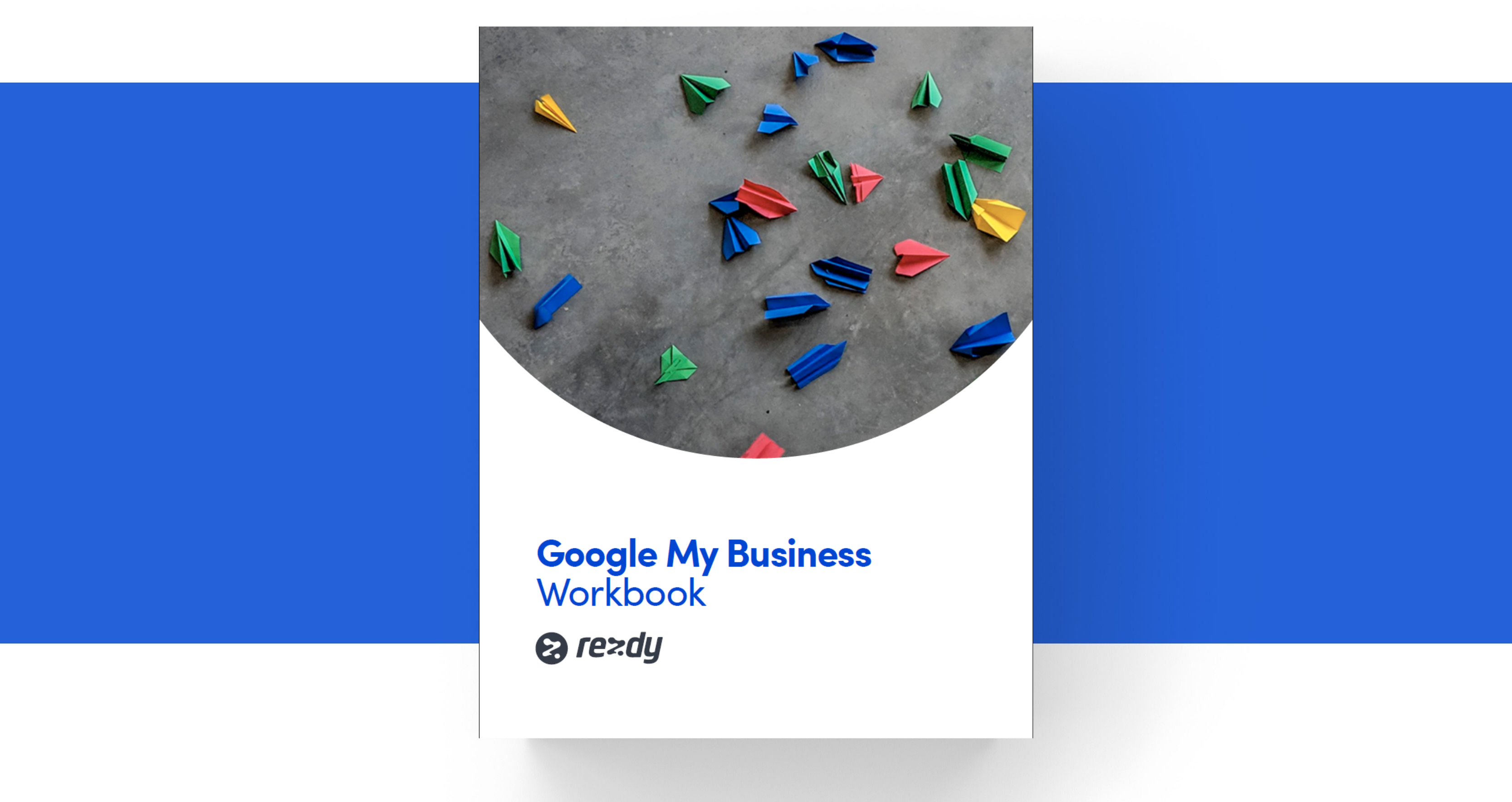 How to set up Google My Business: Workbook